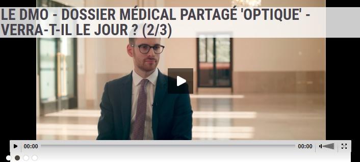 [ITW] LE DMO - DOSSIER MÉDICAL PARTAGÉ 'OPTIQUE' - VERRA-T-IL LE JOUR ?